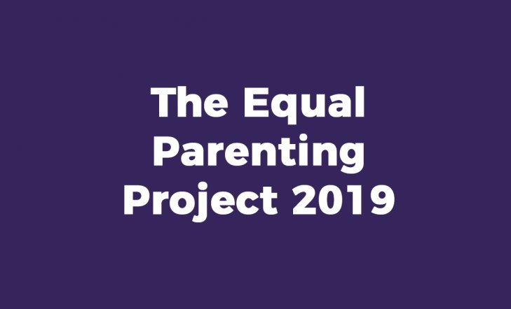 The Equal Parenting Project 2019