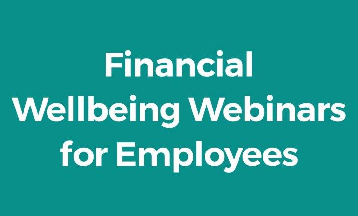 Financial Wellbeing Webinars for Employees