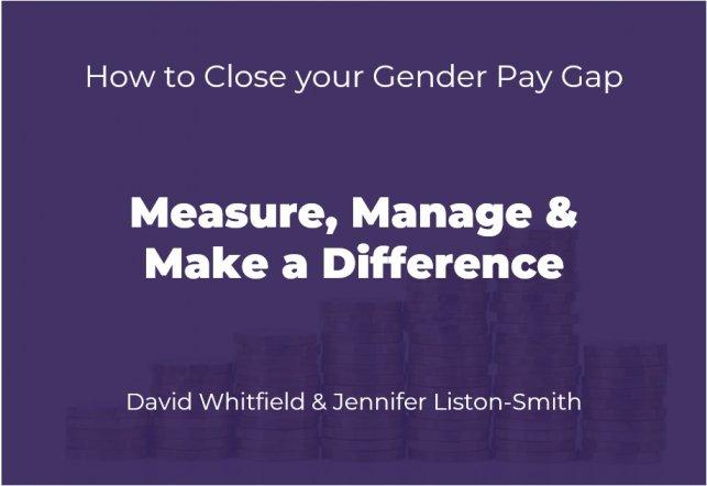HR & Diversity Webinar: How to Close Your Gender Pay Gap (Slides)