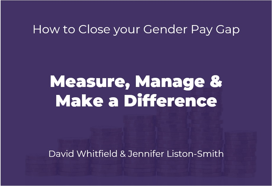 HR & Diversity Webinar: How to Close Your Gender Pay Gap (Slides)